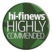 hiFi News Highly recommended